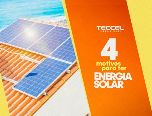 4 MOTIVOS PARA SE TER ENERGIA SOLAR
